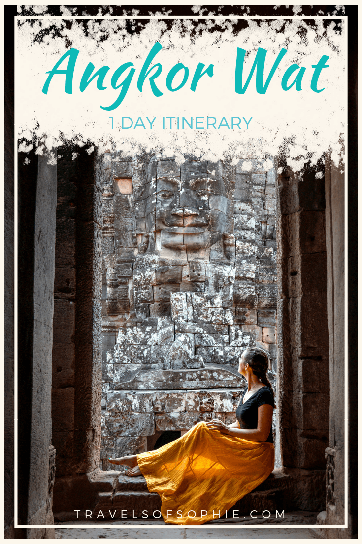 Angkor Wat 1-Day Itinerary Travels of Sophie