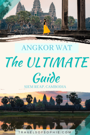 Ultimate Guide to Angkor Wat - Travels of Sophie