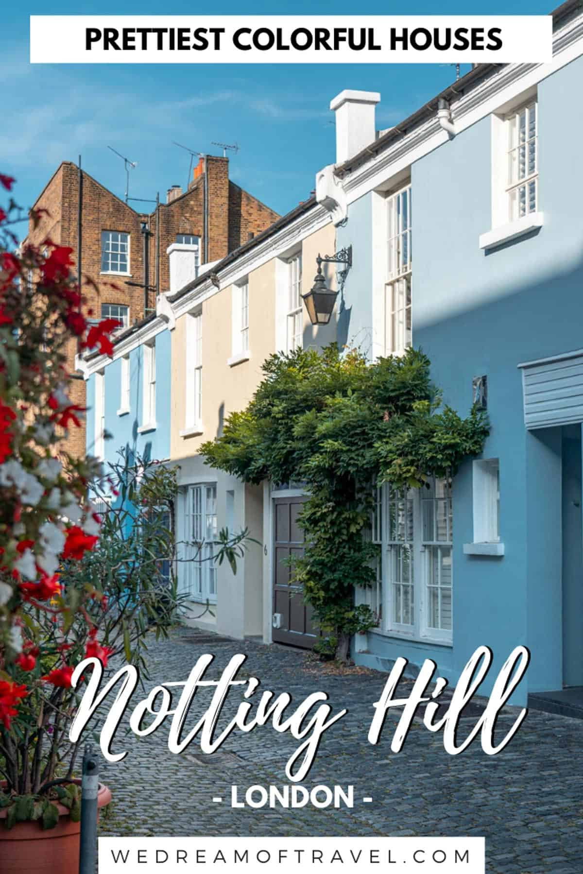 A guide to the most beautiful and colourful houses in Notting Hill London.  Explore this gorgeous neighbourhood and discover all the most Instagrammable locations. Things to do in Notting Hill |  Notting Hill Aesthetic | Notting Hill London |  Notting Hill Colourful Houses |  Instagrammable Notting Hill