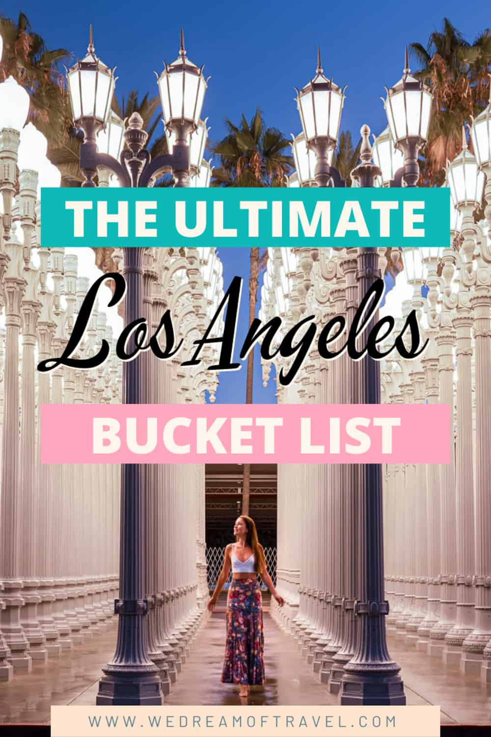 Los Angeles Bucket List.  #losangeles An ultimate guide for things to do in Los Angeles, California. #losangeles #california