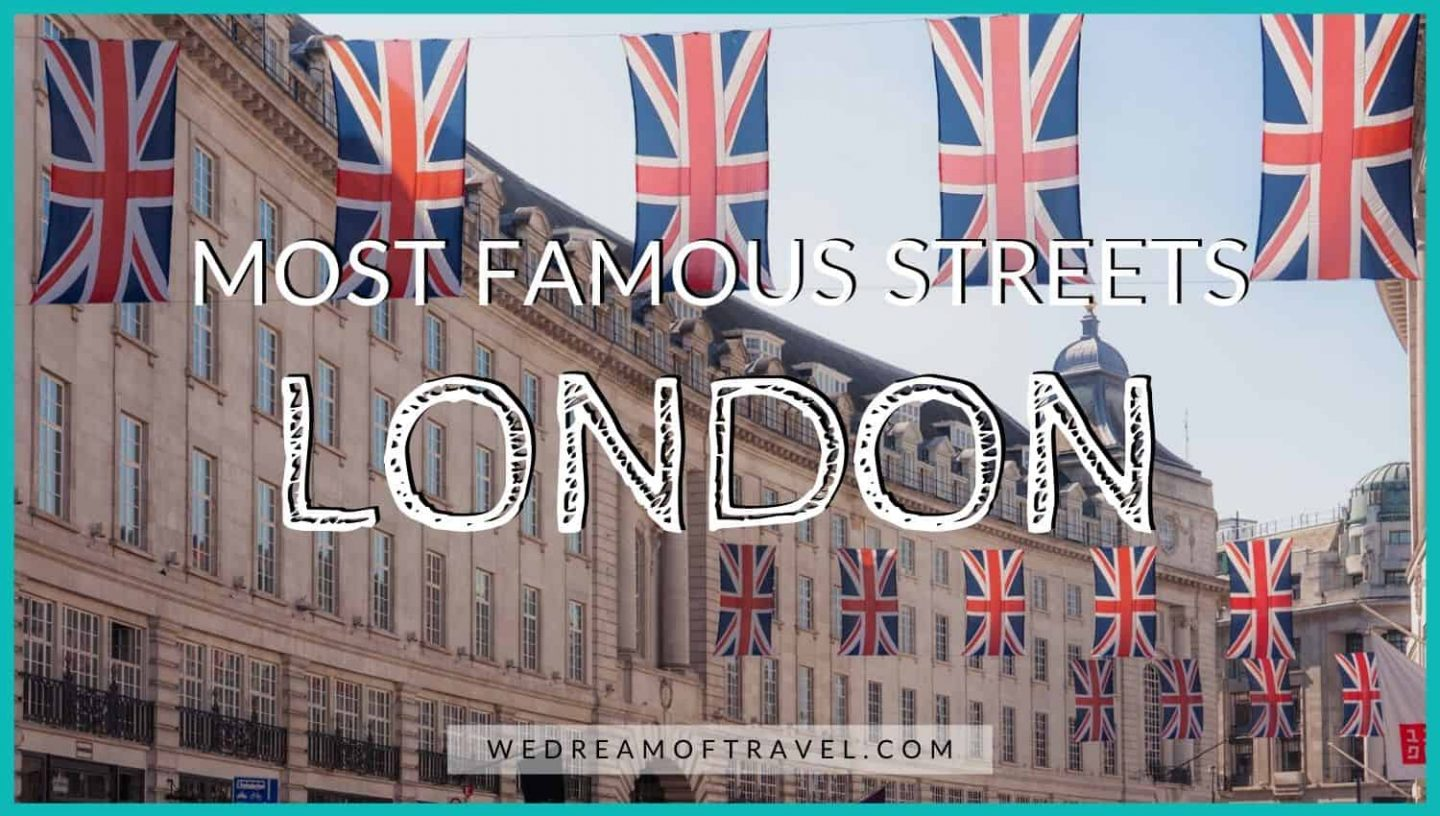Blog cover for the Most Famous Streets in London.  Union Jack flags hang over Regents Street.