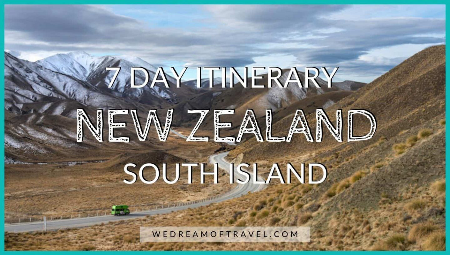 Blog cover image for New Zealand South Island 7 day itinerary post.