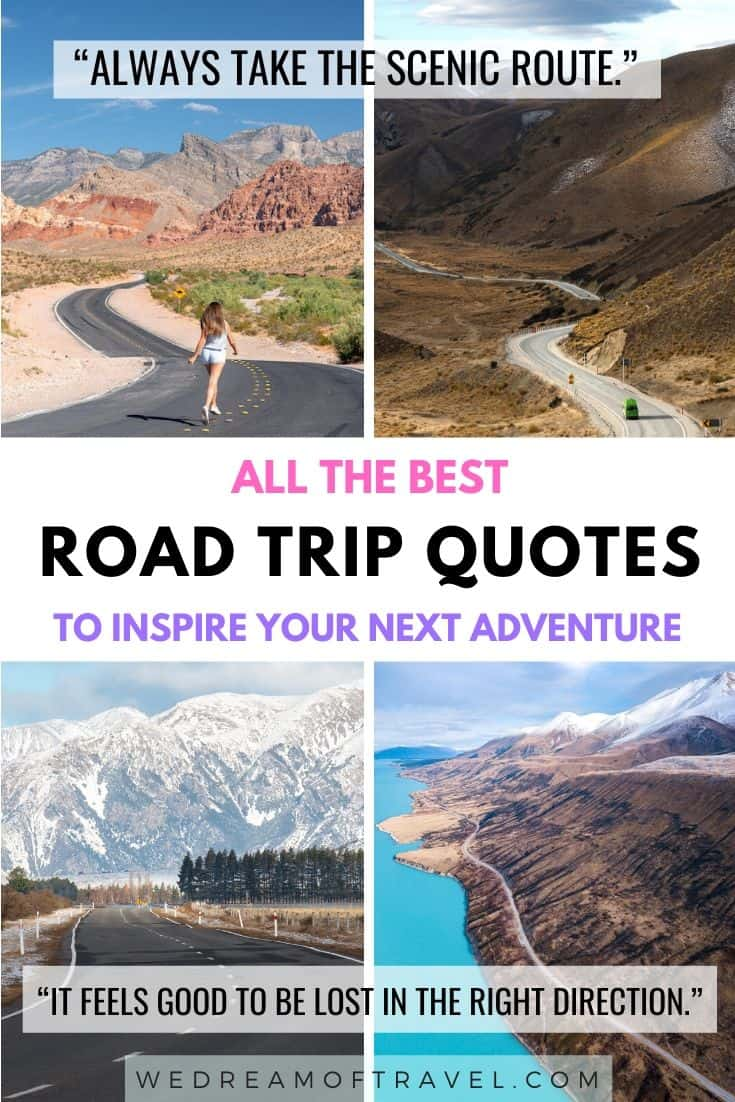 Looking for inspiration for your next road trip or big adventure? We've compiled a list of the top 120+ best road trip and travel quotes to get you excited for your next epic trip! Whether a road trip with friends, family or a partner, these quotes are guaranteed to inspire wanderlust. #roadtrips #roadtripquotes #travelquotes #travelinspiration