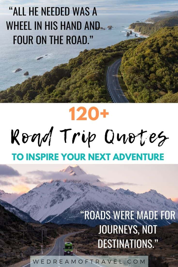 Discover 120+ of the BEST road trip quotes to inspire you to get out on the road. Or maybe you're looking to reminisce about previous fun road trips. Either way we've got you covered with these road trip quotes for every occasion! #roadtrips #roadtripquotes #travelquotes #travelinspiration