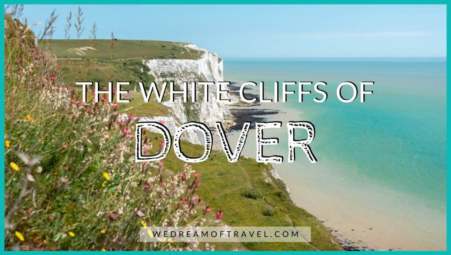 Blog cover image for the White Cliffs of Dover from London.  An image of the cliffs with a text overlay.