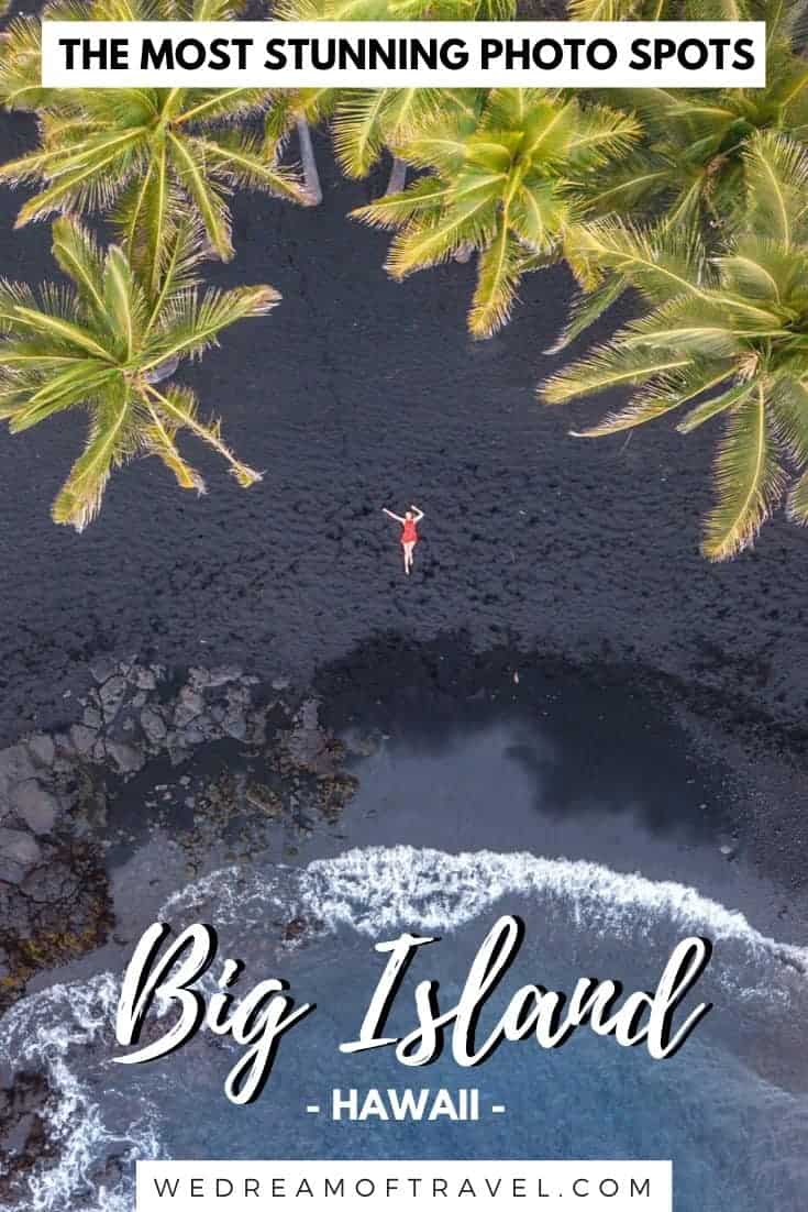 This Big Island, Hawaii, photography guide will help make sure you don't miss any of the most beautiful places on this stunning island.