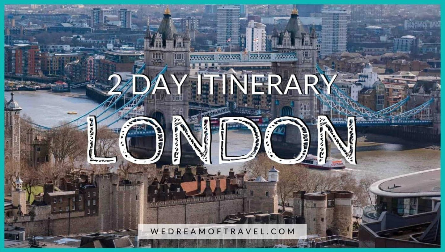 2 Days in London cover graphic: Text overlaying an image of the Tower of London and Tower Bridge