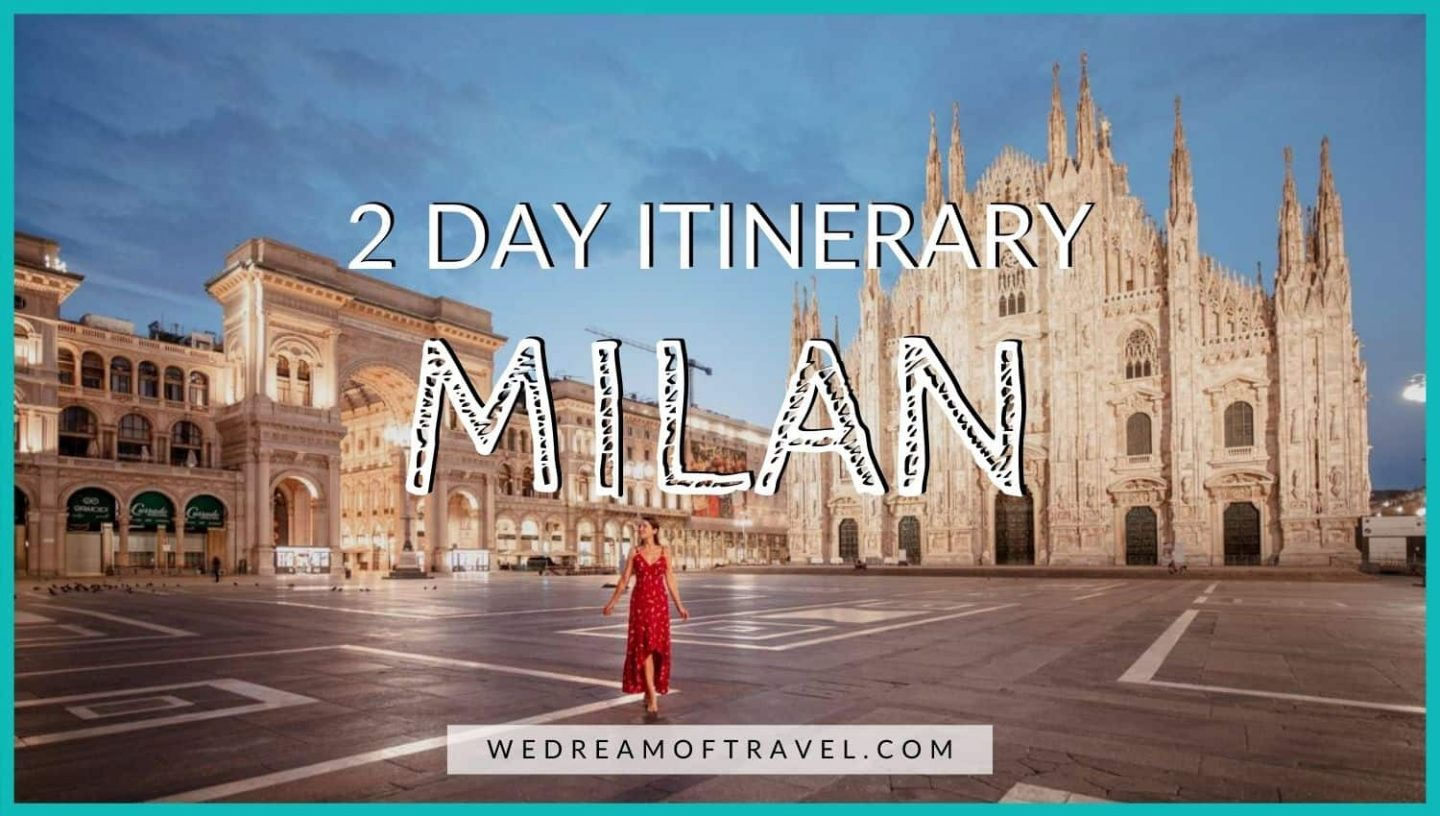 2 Days in Milan Blog Cover Graphic - Text overlaying and image of Piazza di Duomo Milan at dawn.