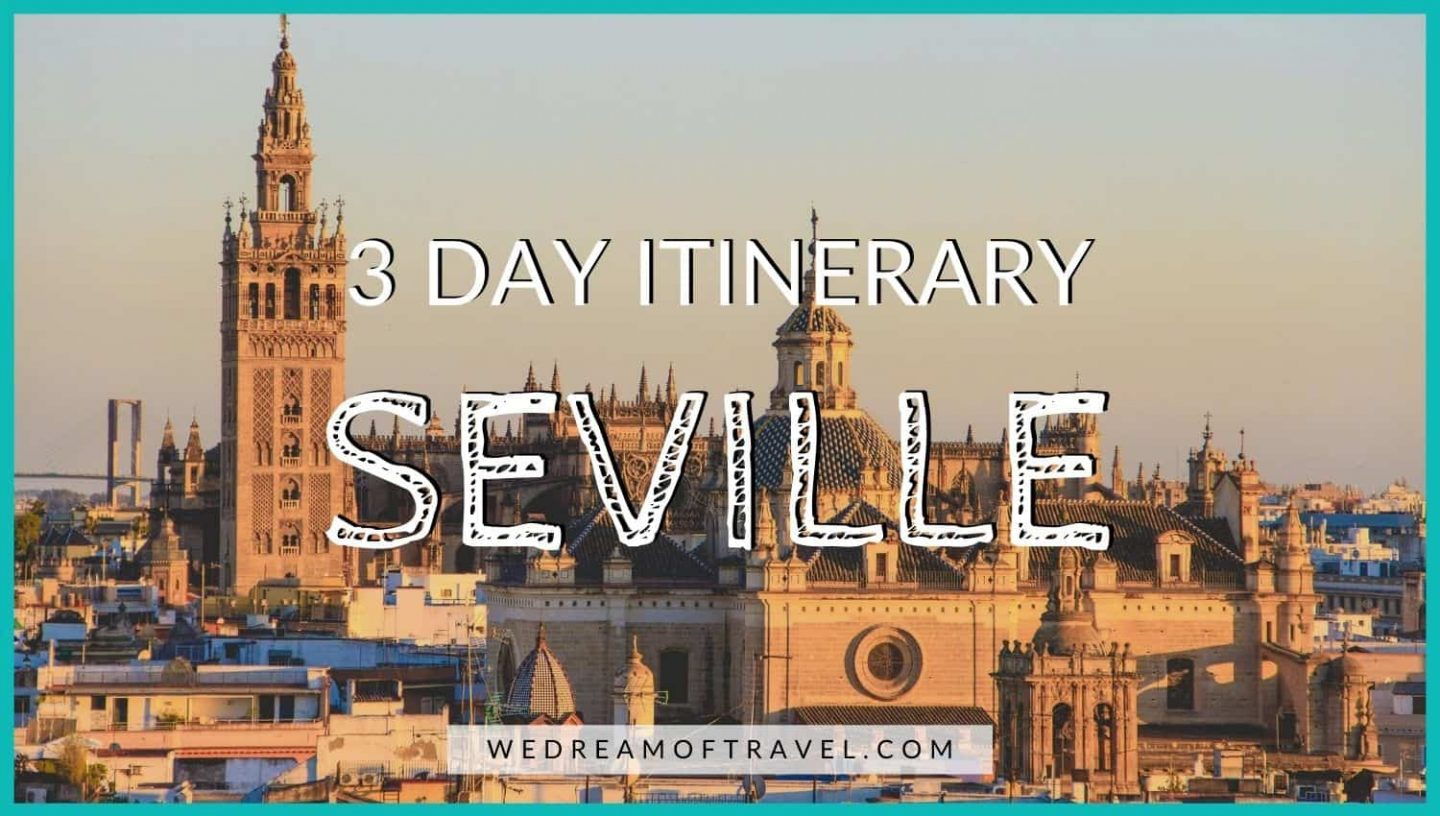 3 Days in Seville blog cover graphic - text overlaying an image of the Seville Cathedral at sunset as seen from Metropol Parasol