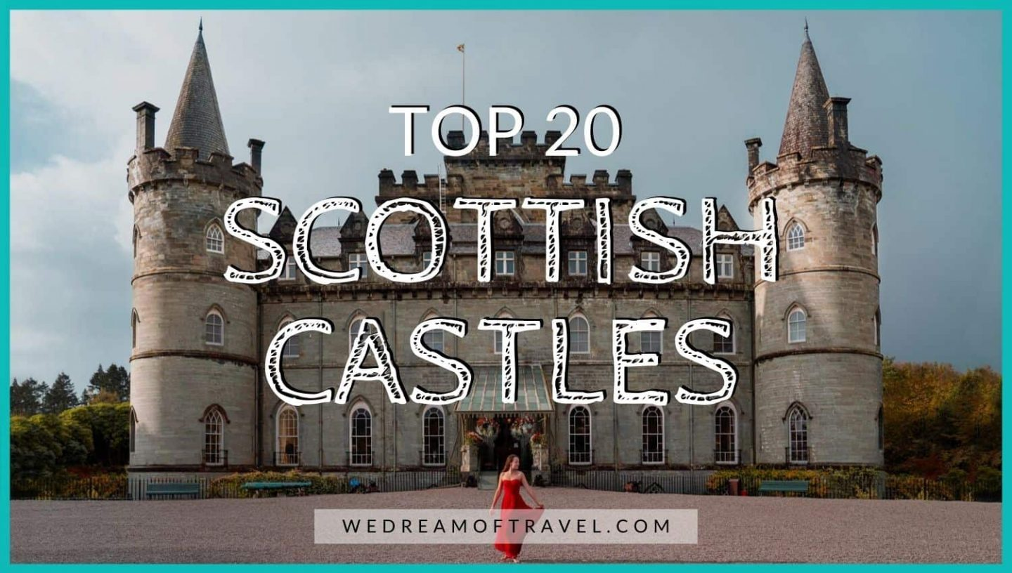 Best Castles in Scotland: 20 Scottish Castles You NEED To See blog post cover graphic - text overlaying an image of a girl in front of Inveraray Scotland