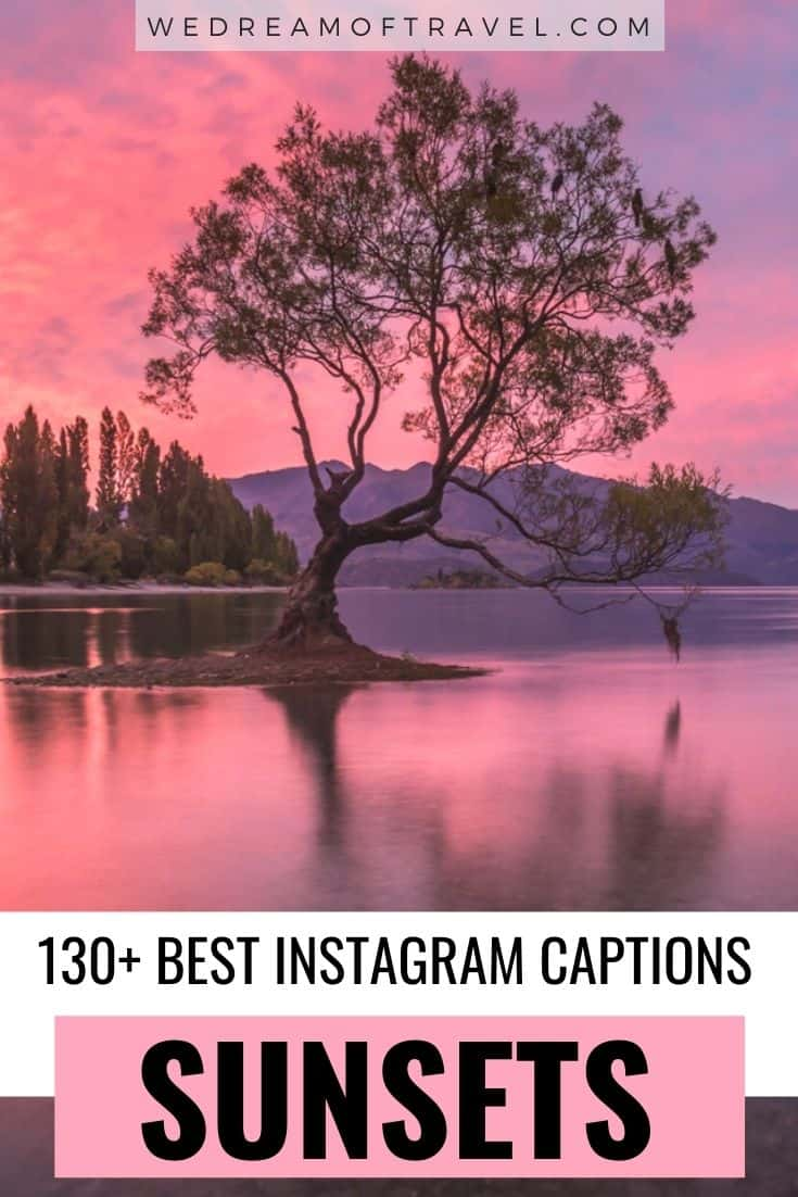 Looking for that perfect Instagram caption for your sunset further?  Here are 130+ of the best sunset captions for the perfect words to match your beautiful sunset photo. #sunsetcaptions #sunsetquotes #sunsets #instagram #instagramcaptions #photography