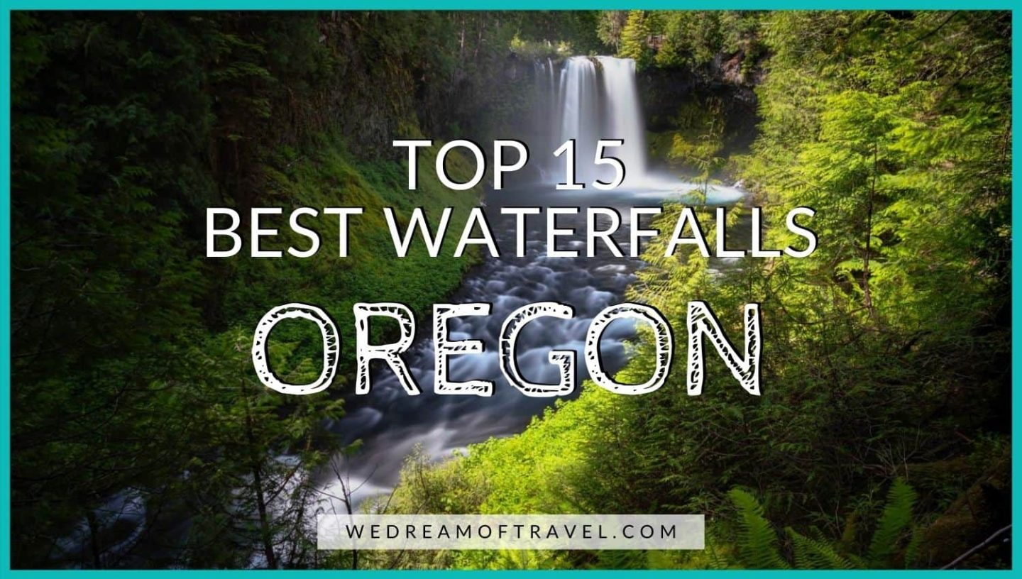 Best Waterfalls in Oregon blog cover graphic - text overlaying an image of a cascading Oregon waterfall surrounded by lush greenery
