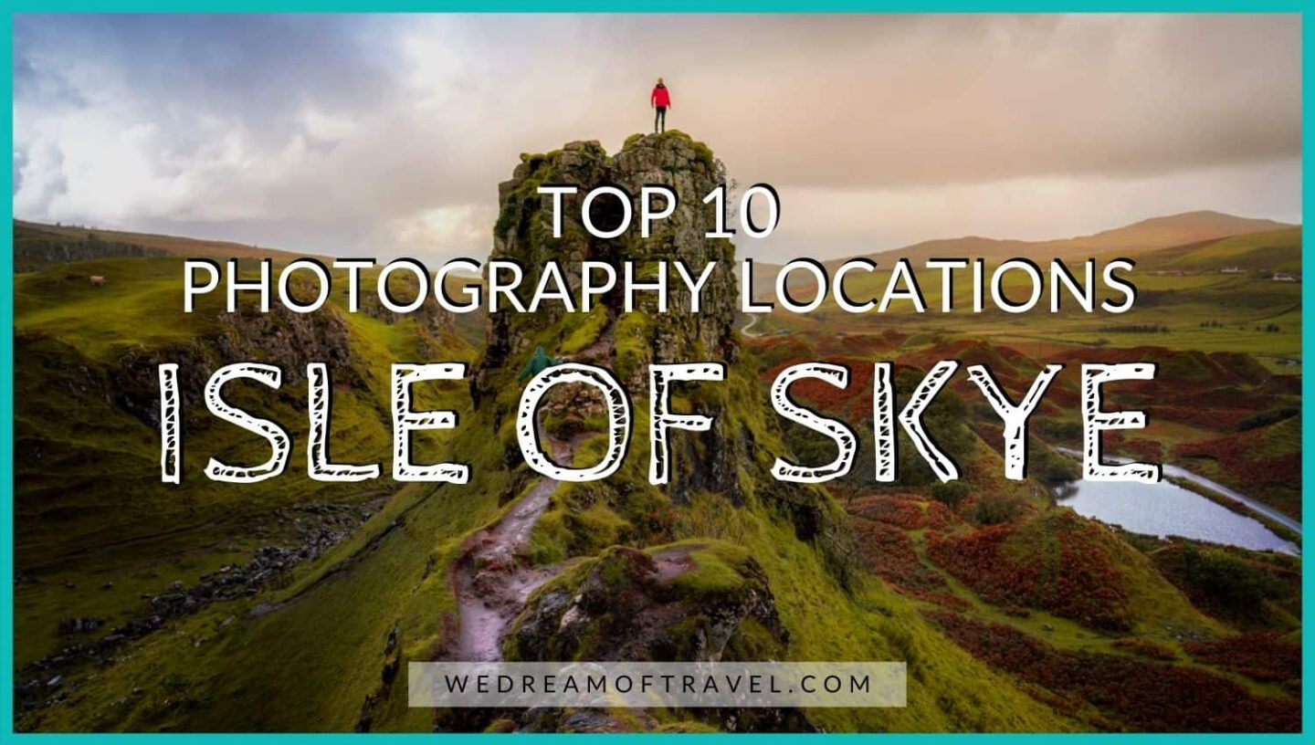 Top 10 Isle of Skye Photography Destinations blog cover graphic - text overlaying an image of a person at the top of Castle Ewan at Fairy Glen Scotland
