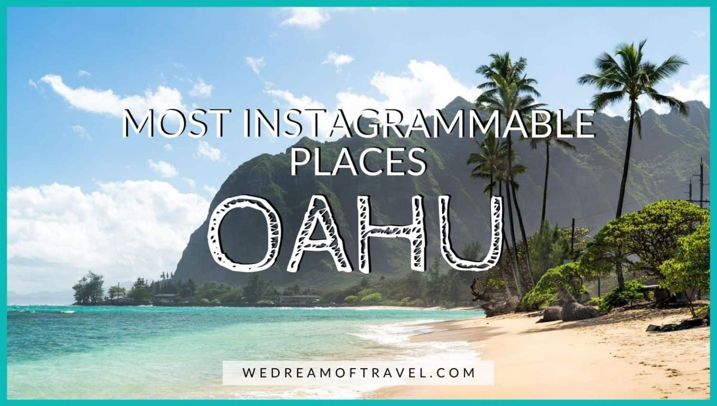 Oahu Instagram Spots Blog Cover Graphic - text overlaying an image of Kaaawa Beach in Oahu