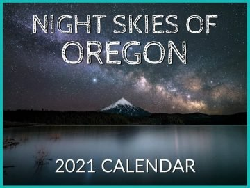 Night Skies of Oregon Photography calendar