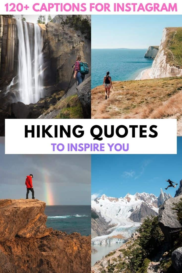 120+ best hiking captions and quotes.  From long, inspirational hiking quotes to funny, short, clever captions - this full list of hiking quotes has everything you need for the perfect Instagram caption or to inspire your next adventure.   hiking quotes | hiking quotes inspirational | hiking quotes wanderlust | hiking quotes couple | hiking quotes adventure | hiking quotes instagram | hiking quotes short | hiking quotes funny | hiking mountain quotes | quotes about hiking | hiking captions instagram | funny hiking captions | quote of the day | motivational quotes