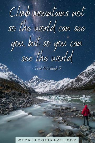 Looking for the best mountain quotes? Find the top 120 quotes about mountains to inspire a new adventure. #mountainquotes #quotesaboutmountains #mountains #travelinspiration #travelquotes
