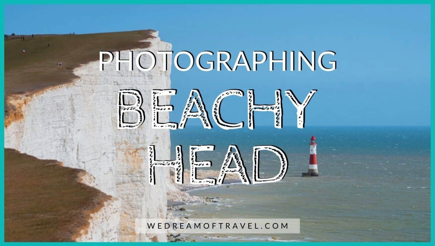 Blog Graphic for Beachy Head Photography.  Text overlaying an image of Beachy Head lighthouse and white cliffs, Eastbourne Sussex
