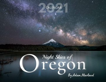 Oregon Calendar 2021 - Night Skies of Oregon by Adam Marland