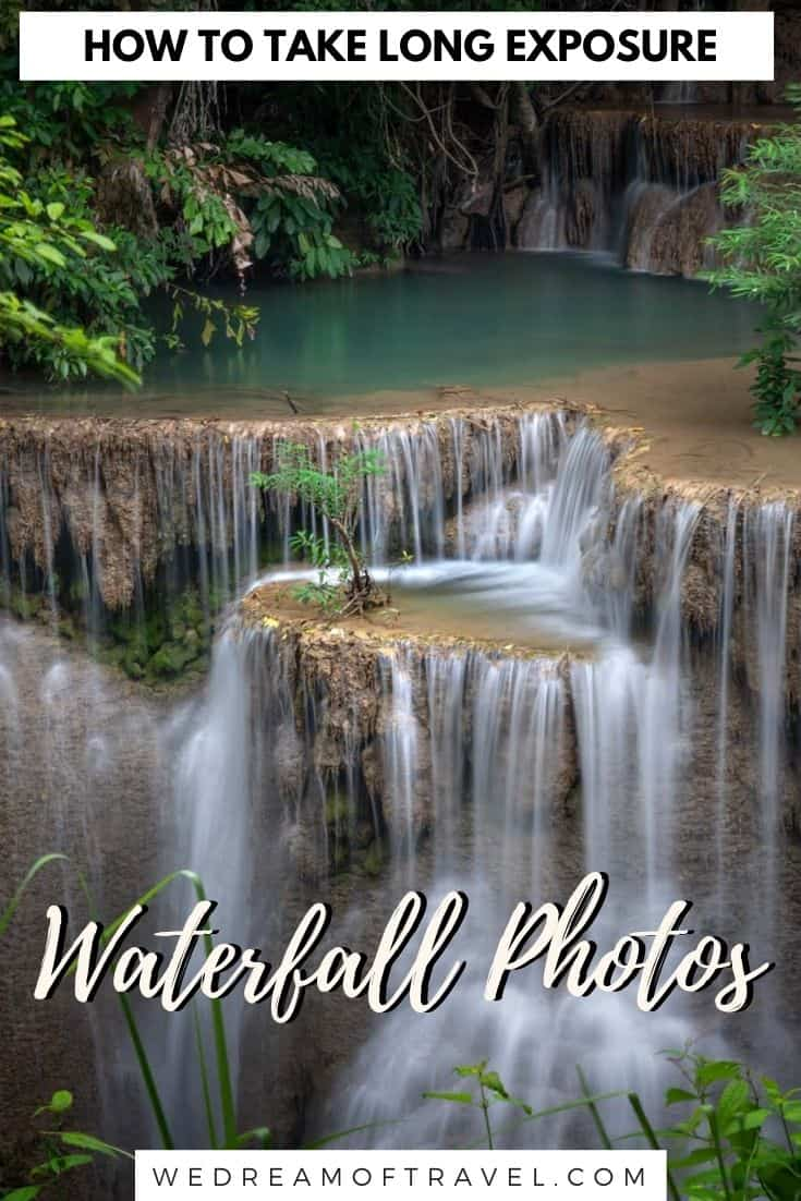 A complete guide to waterfall photography.  Everything you need to know and useful tips to create incredible long exposure waterfall photos. #LongExposurePhotography #WaterfallPhotography