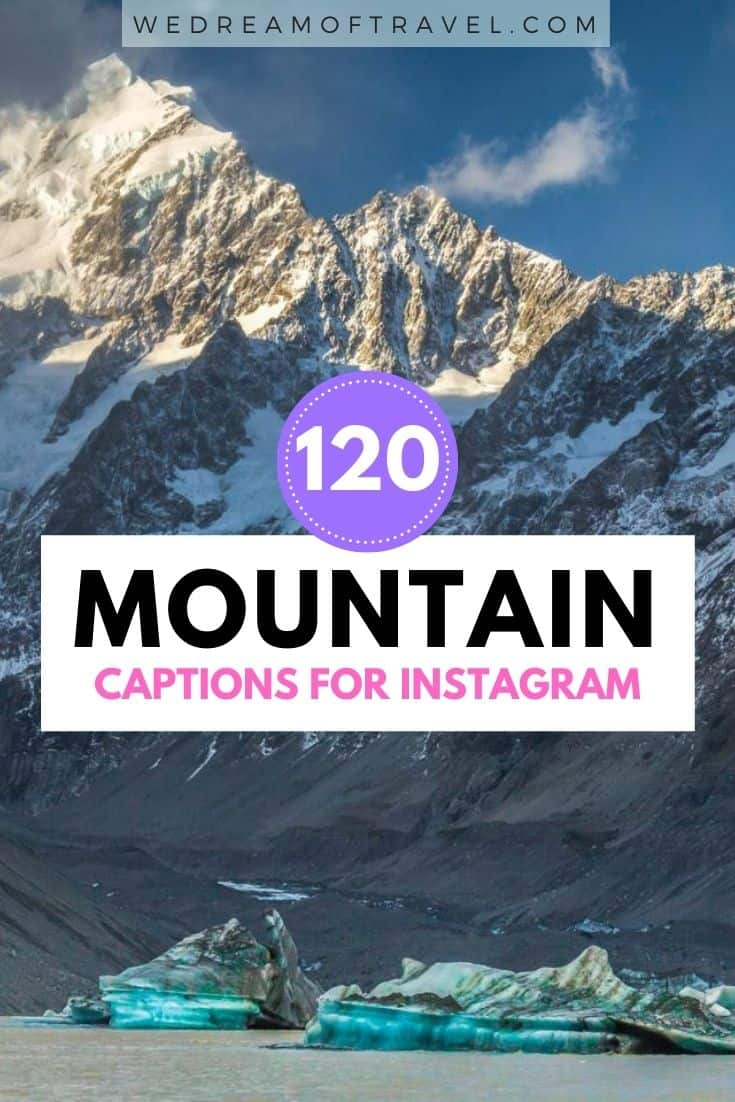 Looking for inspirational mountain quotes?  Or Instagram captions about mountains for your next post?  Here are my 120+ of our favorite quotes about mountains complete with images to fuel your wanderlust and get you motivated for that next mountain adventure. #mountainquotes #quotesaboutmountains #mountains #travelinspiration #travelquotes