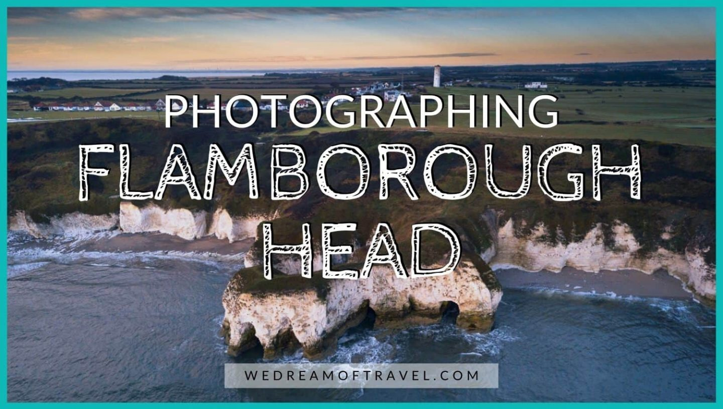 Flamborough Head Yorkshire Coast Photography Guide blog cover; Text overlaying an aerial image of the white chalk cliffs of Flamborough Head.