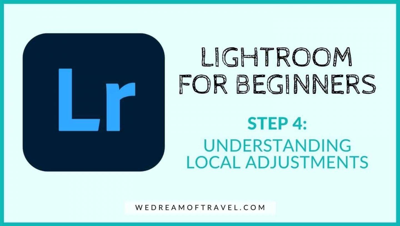 Lightroom for beginners: Understanding local adjustments in lightroom