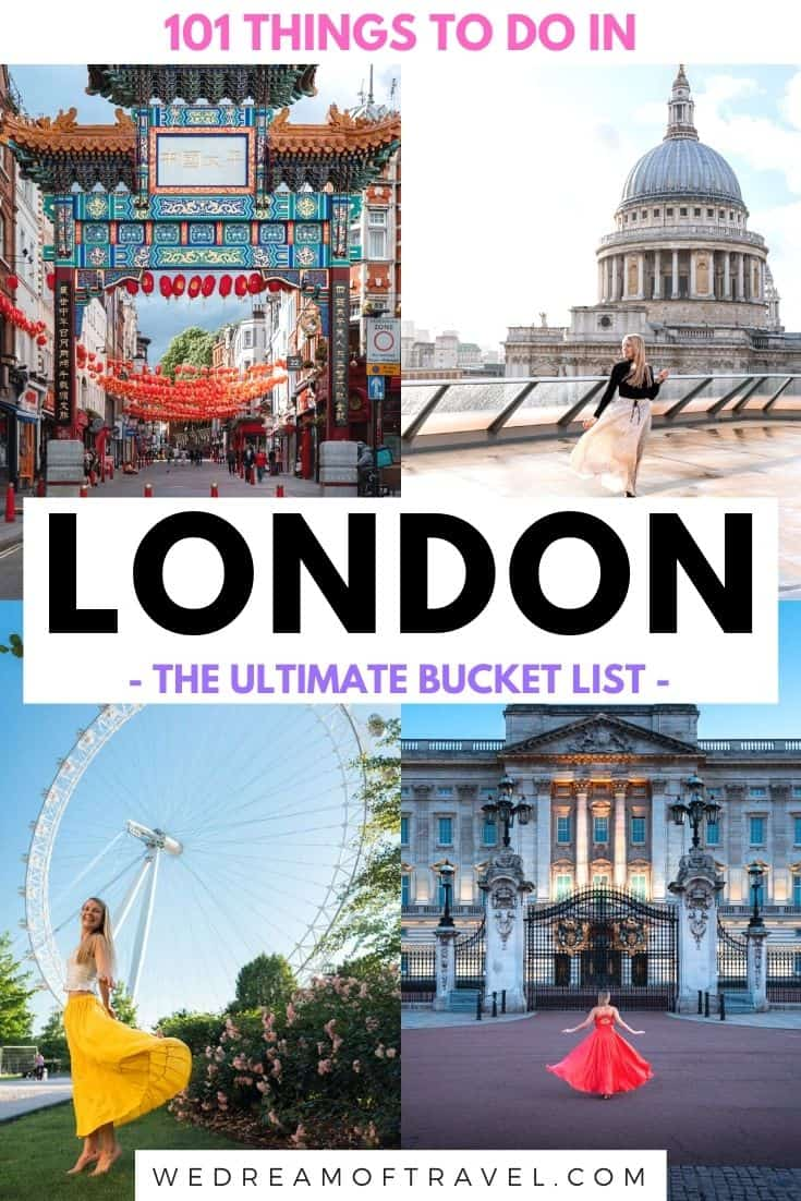 101 things to do in London - the ULTIMATE London bucket list from a local! Discover all the best places to visit in London and experiences you must have while in the capital city!  Bucket List London | Things To Do In London | Places To Visit In London | What To Do In London | Must See Bucket List London | London Bucket List