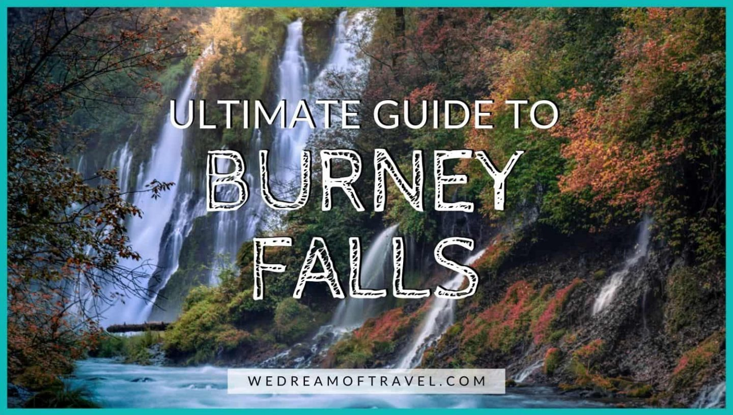 Ultimate Guide to Burney Falls Camping, Hiking, & Photography blog post cover:  Text overlaying image of Burney Falls during autumn