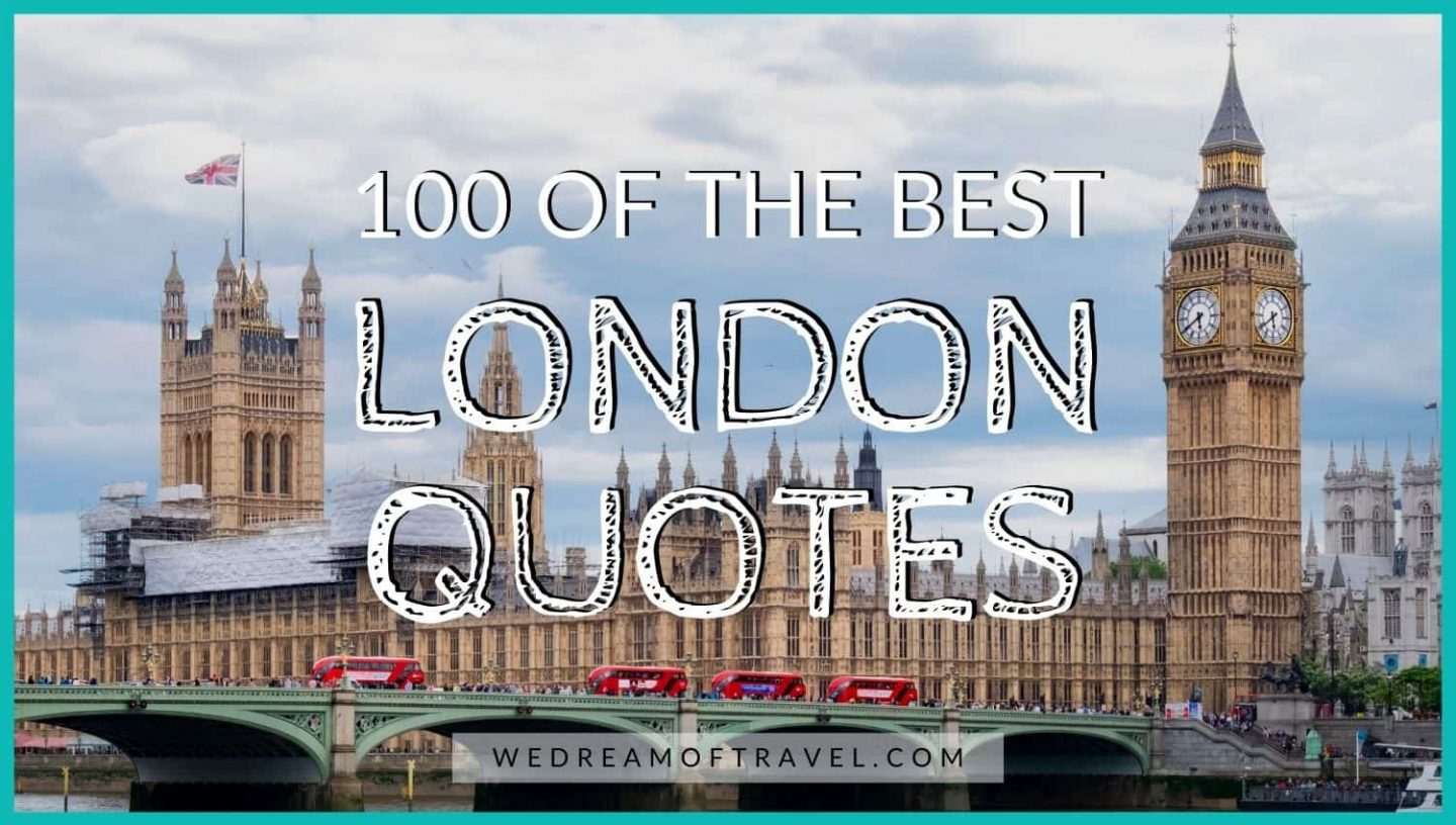 "Blog cover image for ""100 best quotes about London"":  Text overlaying an image of red double decker buses on Westminster Bridge with Big Ben and Houses of Parliament in the background."