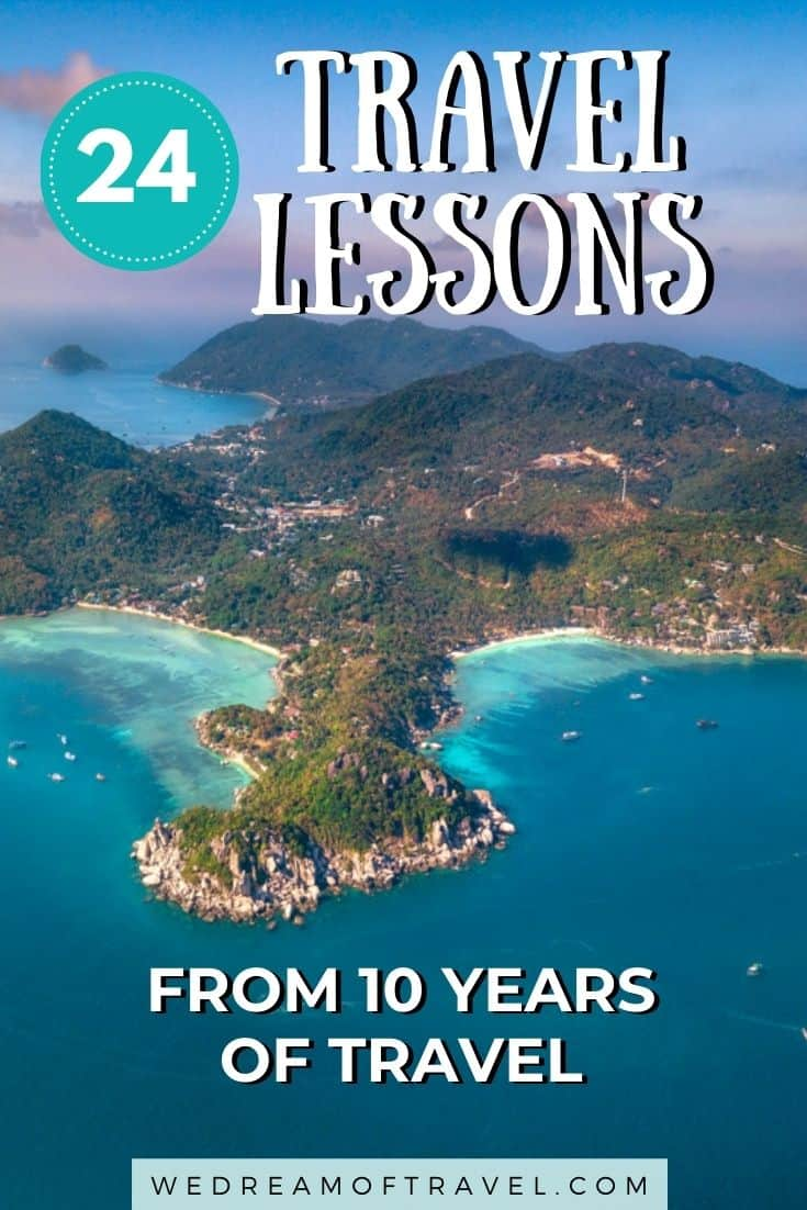 Discover some of the bits of wisdom we've accumulated from over 10 years on the road.  We hope the travel lessons we've learned, both from traveling solo and traveling as a couple will help inspire your travels and prevent you making some of the mistakes we made!  Travel Lessons   Life Lessons   Personal Growth   Travel Quotes