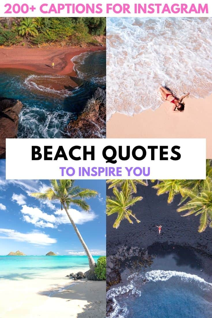 200+ best beach quotes and captions.  From inspirational beach quotes to funny, short, clever captions - this full list of beach quotes has everything you need for the perfect Instagram caption or to get you in the summer spirit.   beach quotes | beach quotes inspirational | beach quotes summer | beach quotes instagram | beach quotes short | mountain quotes funny | beach captions instagram | funny beach captions | travel quotes | instagram captions