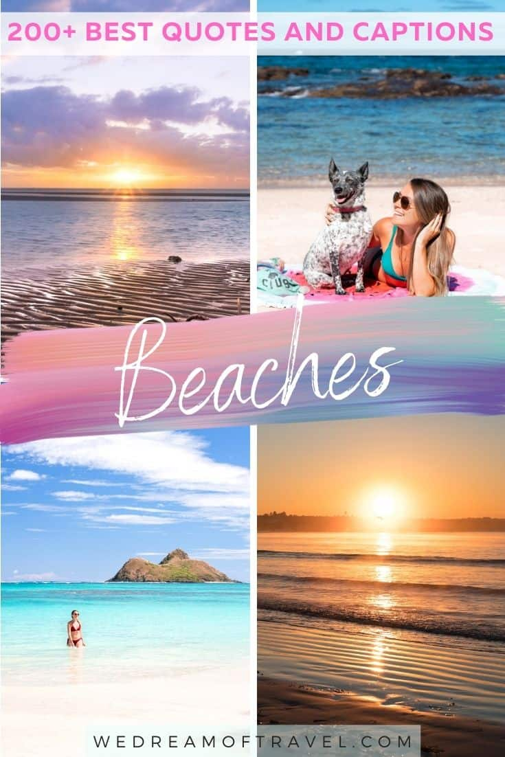 Looking for a quick reminder of a fun past beach day?  Or inspiration to get back to the beach?  Or maybe even just a great beach instagram caption!?  These quotes about the beach will help take you to the beach and get you in the summer spirit without leaving home!   #beaches #beachquotes #beachyquotes #quotesaboutbeaches #beachinstagramcaptions #travelquotes #instagramcaptions
