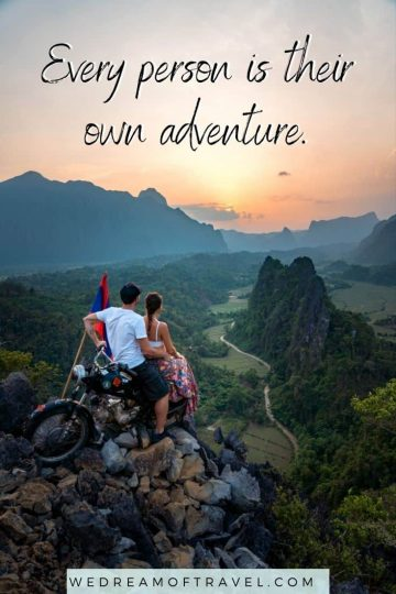 """Traveling Lessons #22 """"Every person is their own adventure."""" travel quote overlaying an image of a couple at Nam Xay Viewpoint in Laos"""