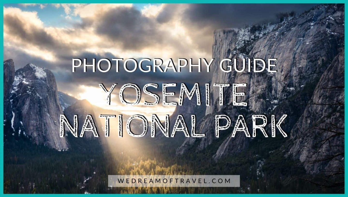 Yosemite Photography guide cover photo featuring the granite cliffs of Yosemite National Park.