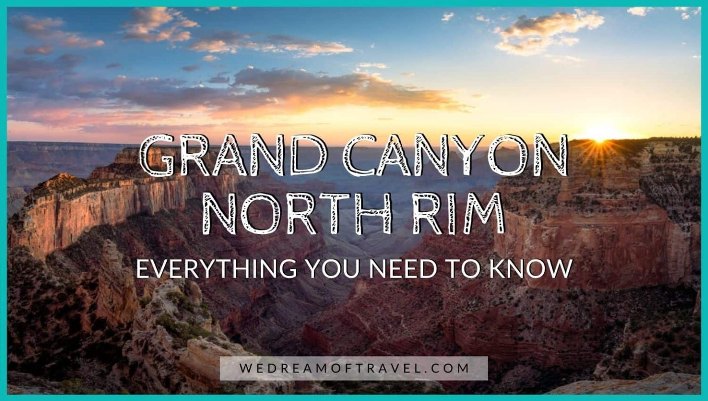 Grand Canyon North Rim Guide blog cover image:  Title text overlaying an image of the North Rim of the Grand Canyon at sunset.