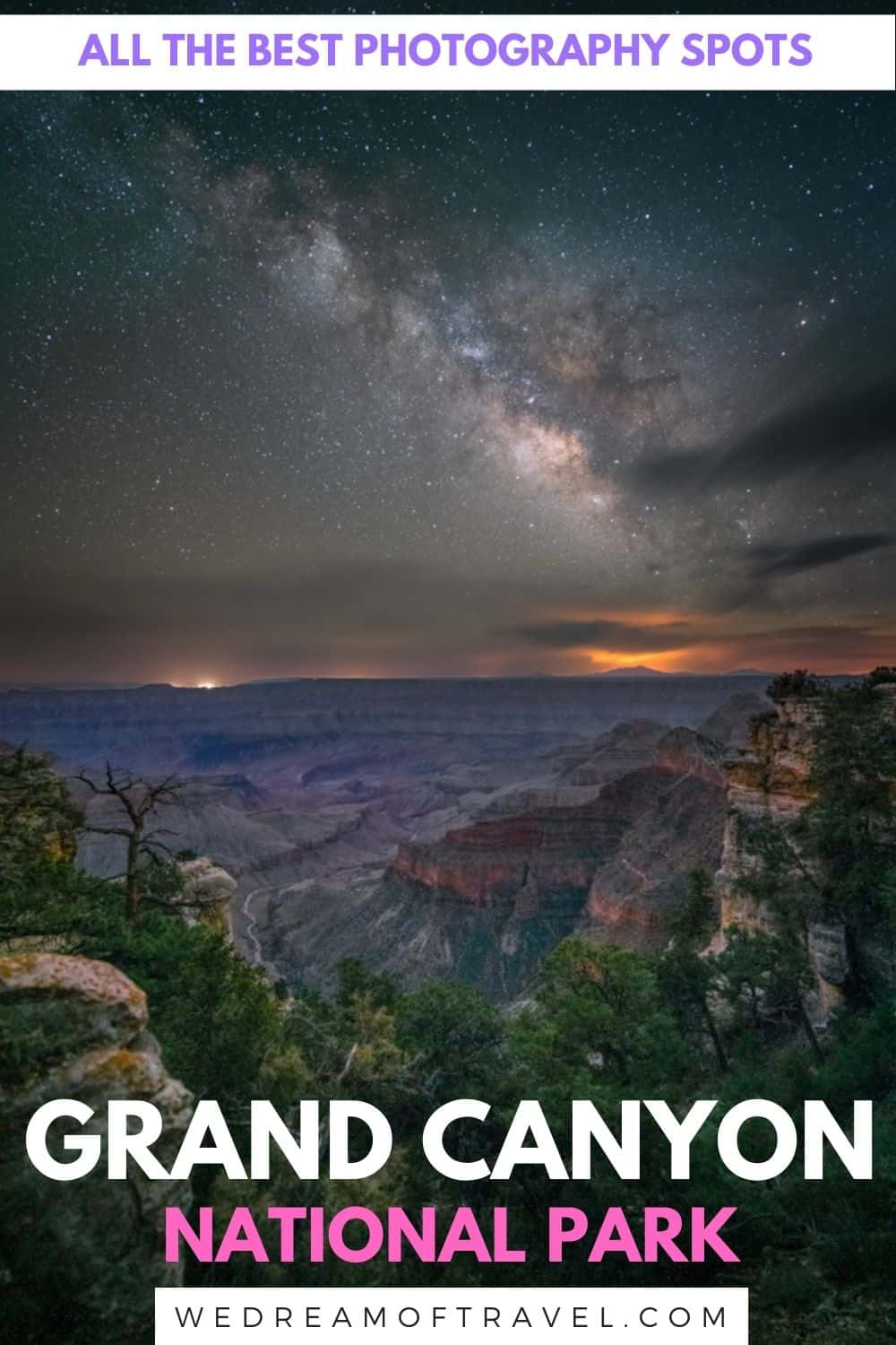 Discover the best locations for Grand Canyon photography, including where and when to photograph sunset, sunrise, and Milky Way night skies.
