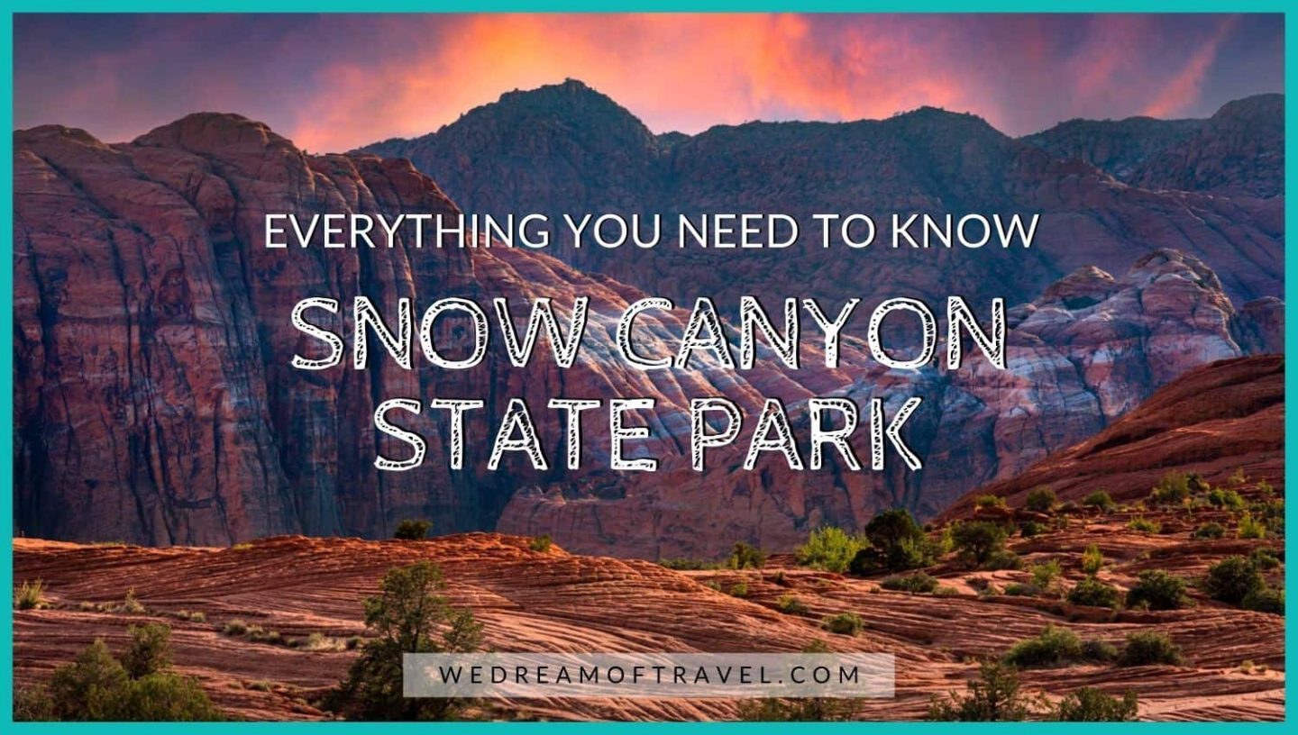 Snow Canyon State Park Complete Guide blog post cover