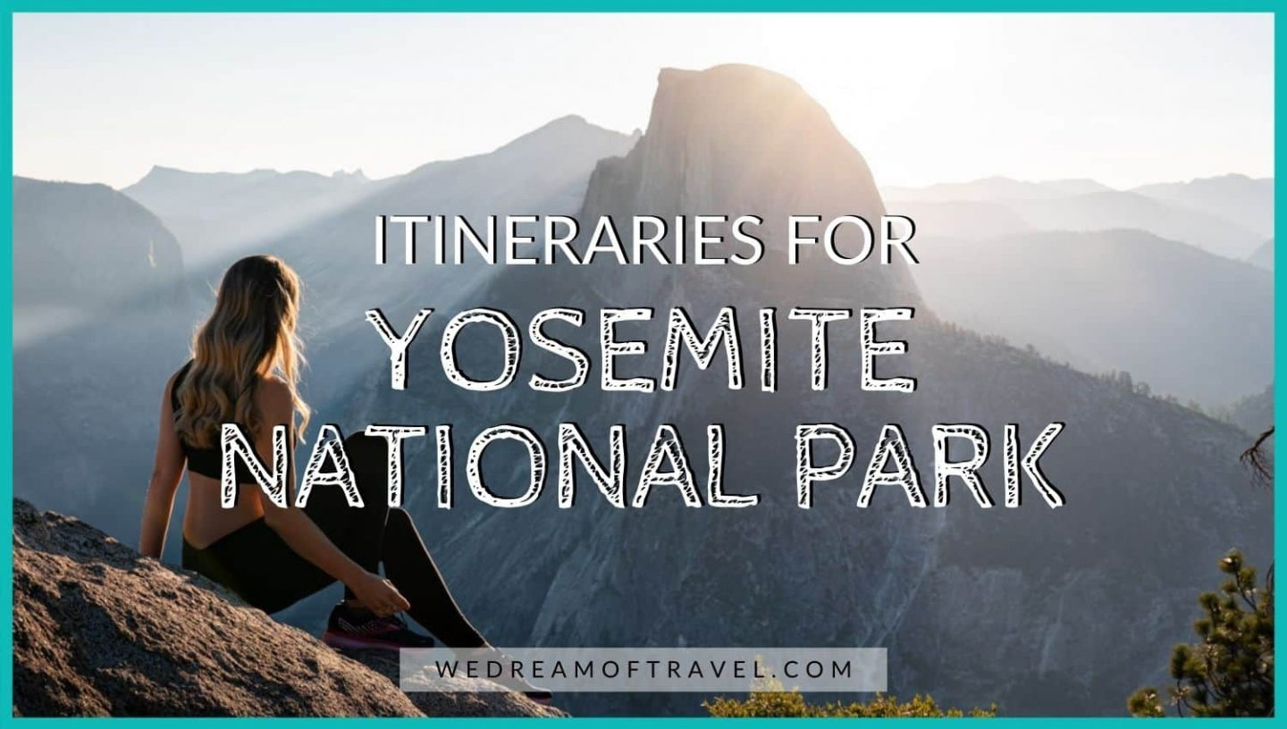 Yosemite Itinerary: How to spend 1 day, 2 days, or 3 days in Yosemite blog post cover.  Text overlaying an image of a girl watching sunrise over Half Dome from Glacier Point